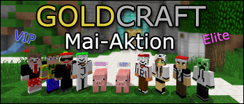 GoldCraft Aktion im Mai